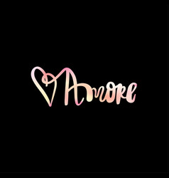 Amore hand drawn phrase love in italian lettering vector