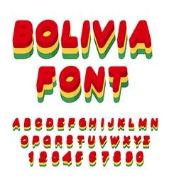 Bolivia font Bolivian flag on letters National vector image
