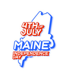 maine state 4th july independence day with map vector image