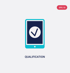 Two color qualification icon from e-learning and vector
