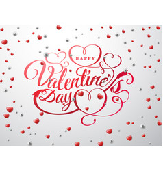 happy valentine s day font composition with red vector image