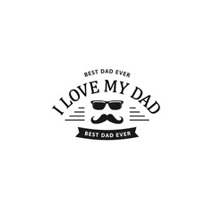 i love my dad happy father s day design black vector image