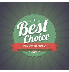 Best choice badge on dark background vector image vector image