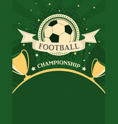 football championship poster sport background in vector image vector image