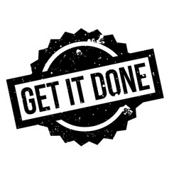 Get it done rubber stamp vector