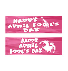 Happy april fools day set banners for april 1 vector