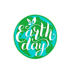 Happy earth day hand lettering on globe map vector