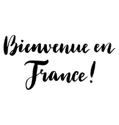Welcome to France print in French vector