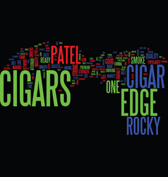 the edge cigars text background word cloud concept vector image vector image