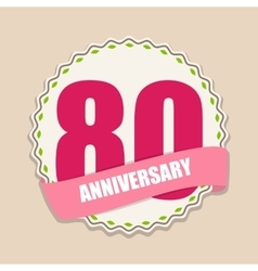 Cute Template 80 Years Anniversary Sign vector