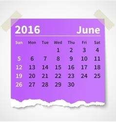 Calendar june 2016 colorful torn paper vector image vector image