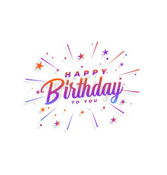 Happy birthday card with bursting stars confetti vector