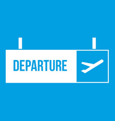 airport departure sign icon white vector image