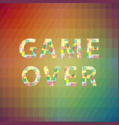 game over colorful sign on polygonal background vector image