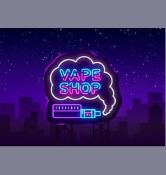 Vape shop logo neon neon sign design vector