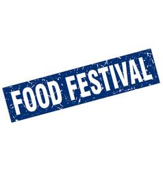 square grunge blue food festival stamp vector image