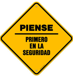 Isolated piense primero en la seguridad sign vector image