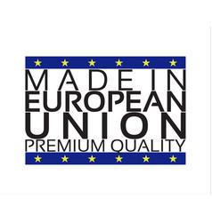 made in european union icon premium quality sticke vector image vector image