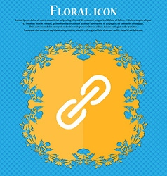 Chain Icon sign Floral flat design on a blue vector