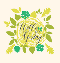handwritten inscription hello spring with leaves vector image