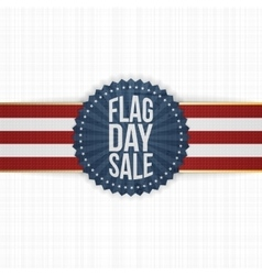 Flag Day Sale greeting Badge with Ribbon vector image