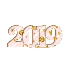 happy new year card pink number 2019 gold polka vector image