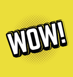 wow pop art vector image