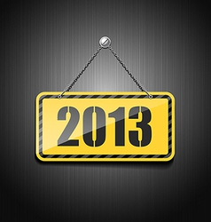 2013 sign hanging with chain vector image