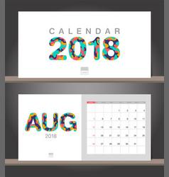 august 2018 calendar desk calendar modern design vector image