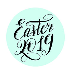 Easter 2019 black cursive in mint green circle vector