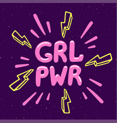 girl power movement feminist slogan grl pwr on vector image
