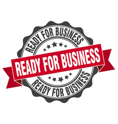 Ready for business stamp sign seal vector