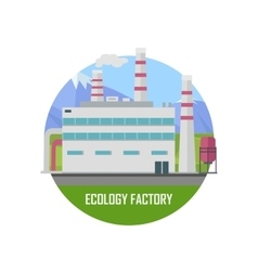 Ecology Factory Eco Plant Icon in Flat Style vector image