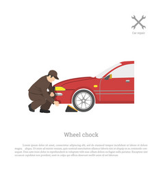 the mechanic sets chock for wheel vector image