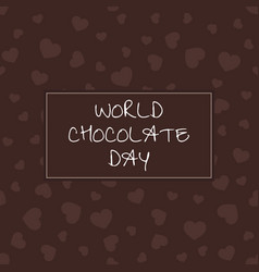 world chocolate day festive card with hearts vector image