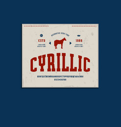 cyrillic narrow slab serif font and denim label vector image