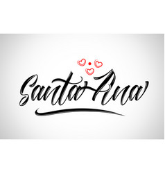 Santa ana city design typography with red heart vector