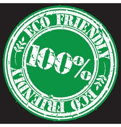 Eco friendly 100 percent grunge stamp vector