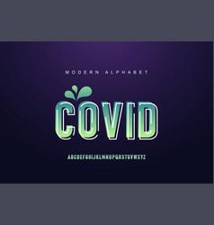 covid modern alphabet font set typography modern vector image