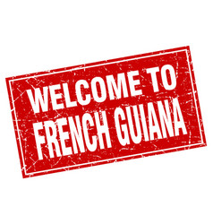 French guiana red square grunge welcome to stamp vector