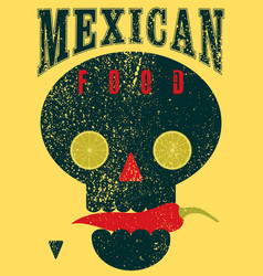 Mexican food typographical vintage grunge poster vector