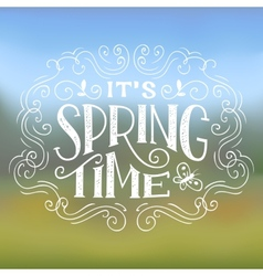 Its Spring Time typographic design vector image vector image