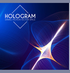 Hologram abstract background with motion lights vector