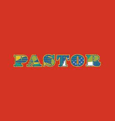 Pastor concept word art vector