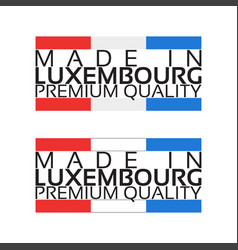 made in luxembourg icon premium quality sticker vector image vector image