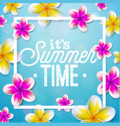 its summer time with flower on blue vector image