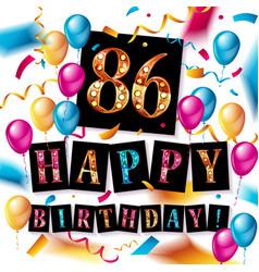 Happy birthday 86 years anniversary vector