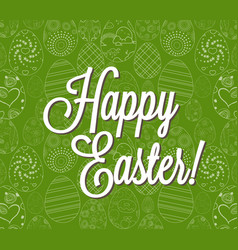 happy easter egg lettering on egg background vector image