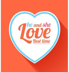 Valentine heart he and she best time vector image vector image