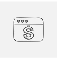 Browser window with dollar sign sketch icon vector image